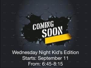 Coming soon! Wednesday night program!